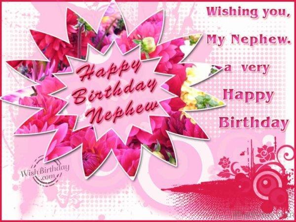 Wishing You My Nephew A Very Happy Birthday