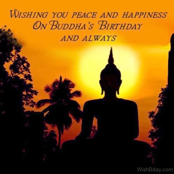 Wishing You Peace And Happiness On Buddha s Birthday