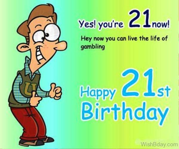 You Are Twenty One Now
