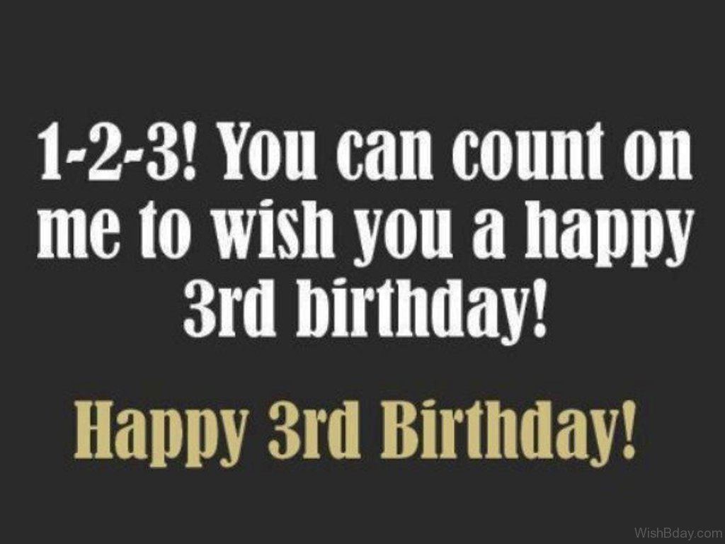 You Count On Me To Wish A Happy Birthday