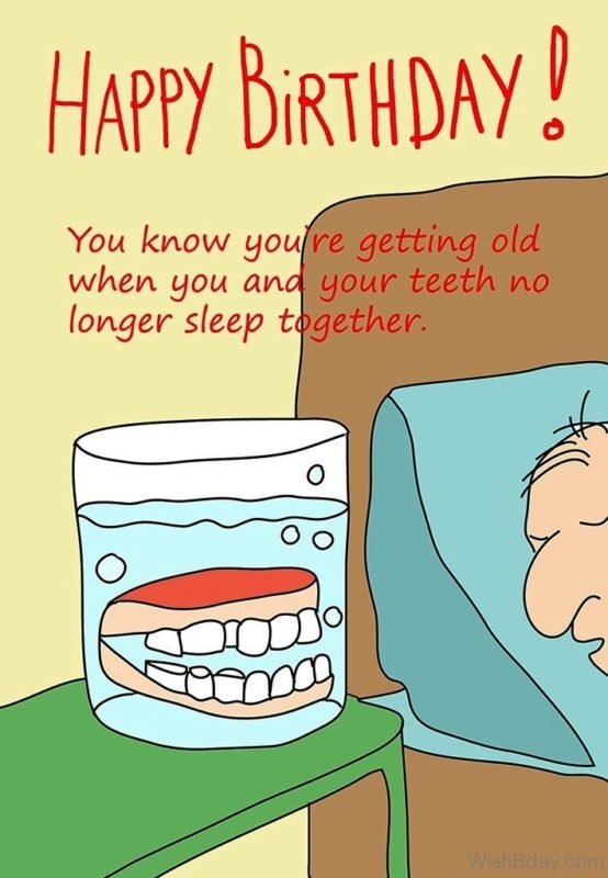 You Know You Are Getting Old When You