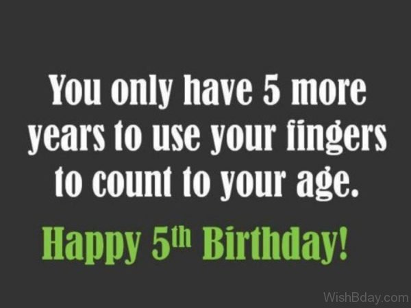 You Only Have Five More Years To Use Your Fingers To Count To Your Age
