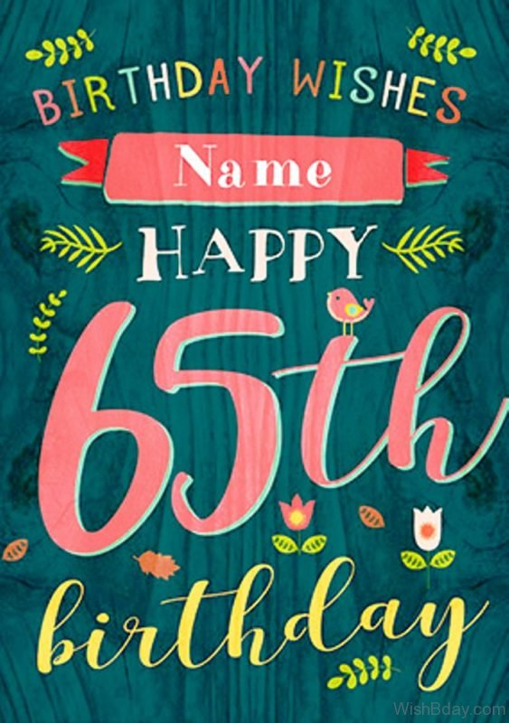 Birthday Wishes For Sixty Five Birthday 1