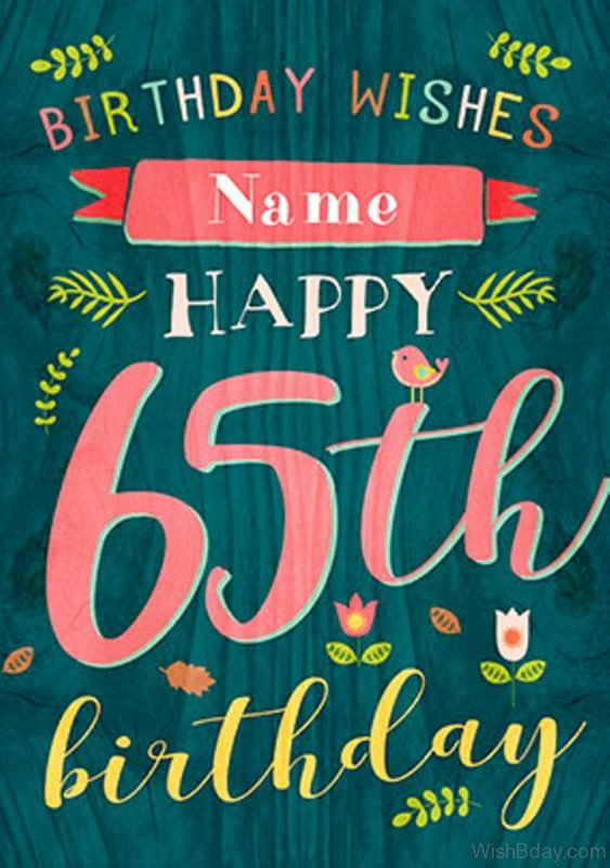 Birthday Wishes For Sixty Five Birthday