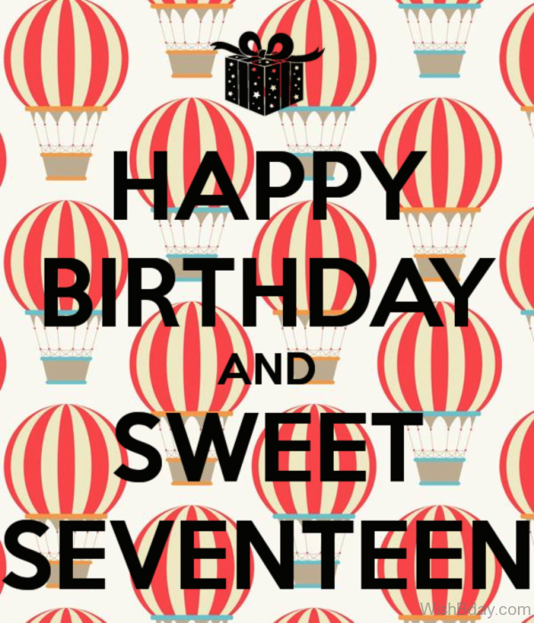 Happy Birthday And Sweet Seventeen