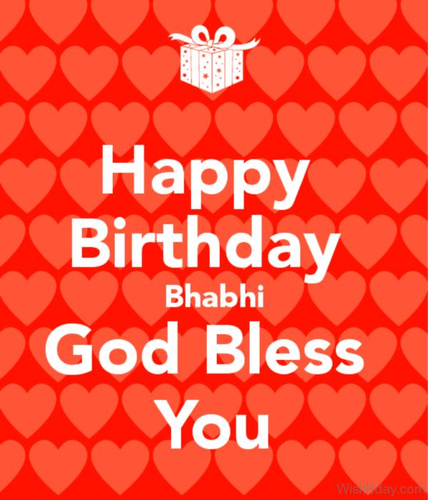 Happy Birthday Bhabhi God Bless You