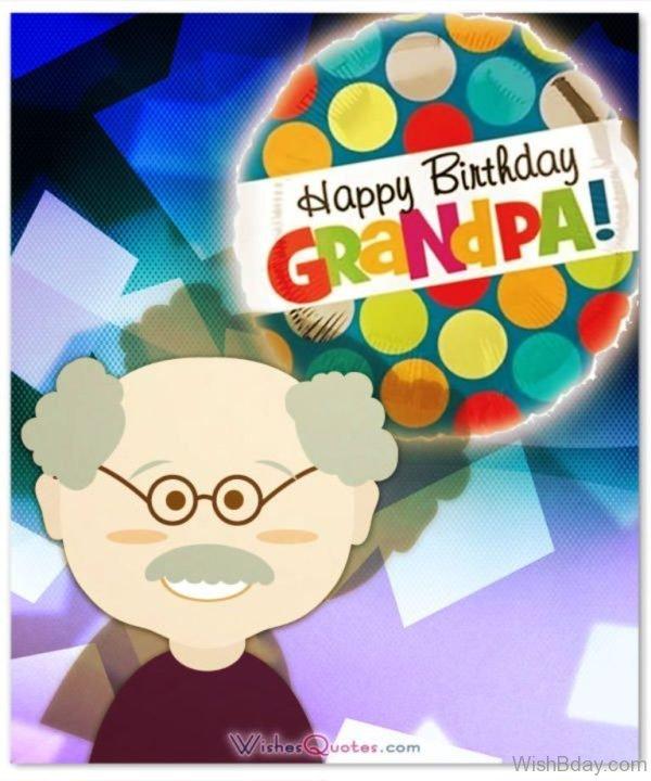 Happy Birthday GRandpa Enjoy Your Day