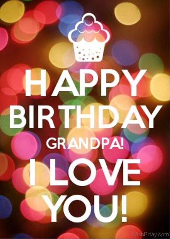 Happy Birthday Grandpa I Love You