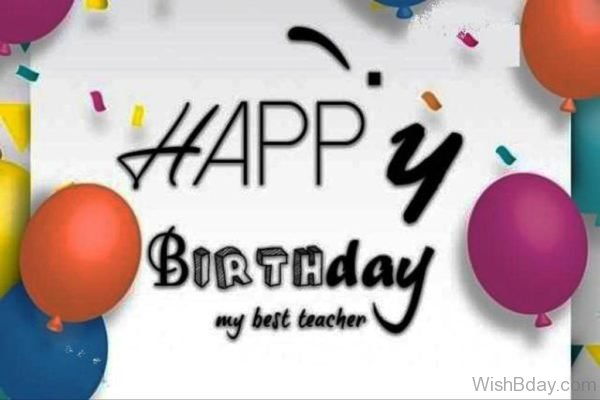 Happy Birthday My Best Teacher