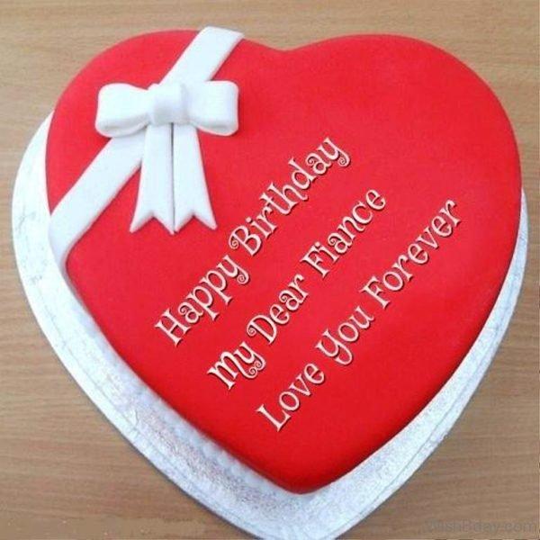 Happy Birthday My Dear Fiance Love You Forever