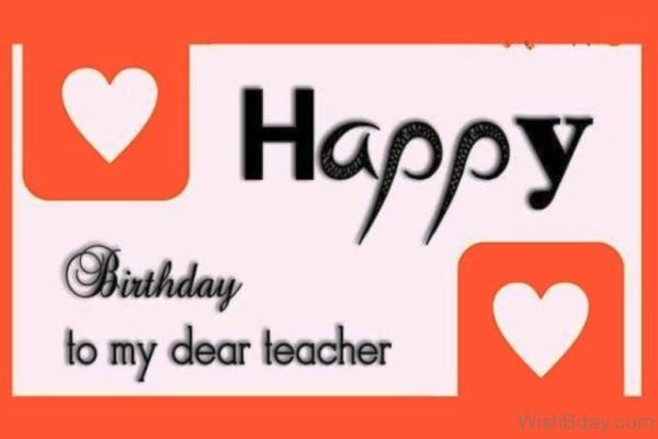 Happy Birthday To My Dear Teacher Nic Photo