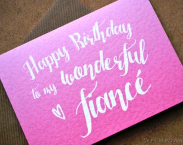 Happy Birthday To My Wonderful Fiance