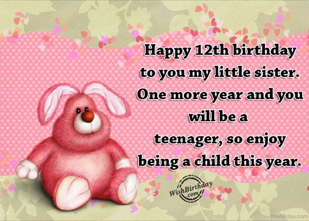 Happy Twelfth Birthday To You My Little Sister
