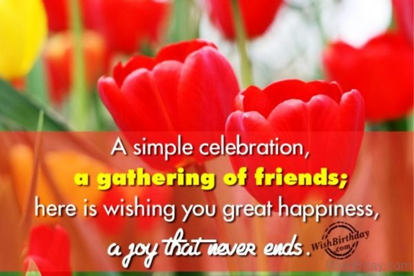 Here Is Wishing You Great Happiness