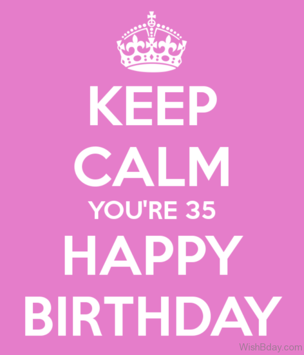 Keep Calm And Happy Birthday 3