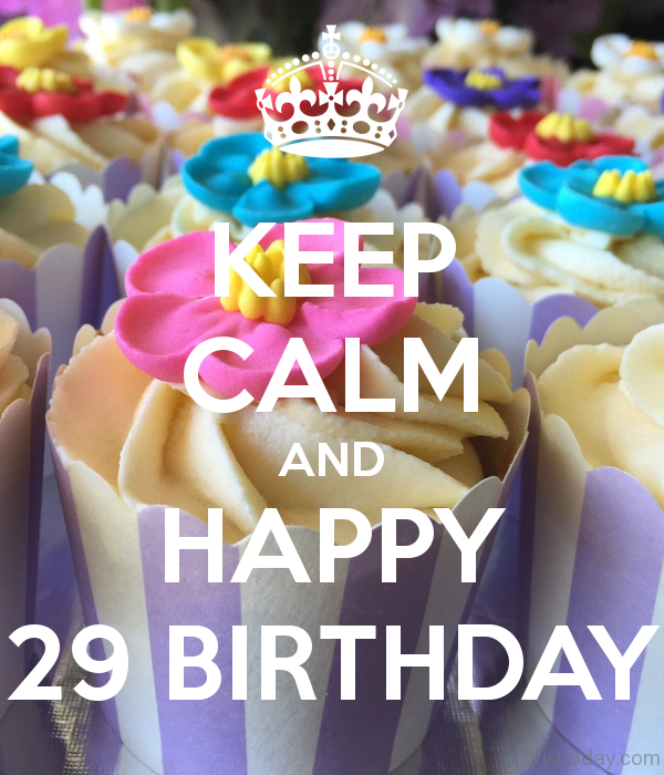 Keep Calm And Happy Birthday 4