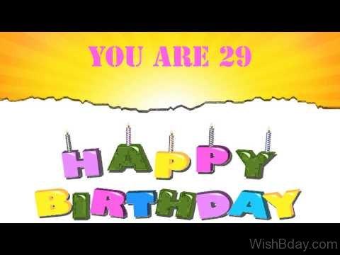 You Are Twenty Nineth